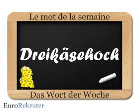 Mot de la semaine Wort der Woche EuroRekruter