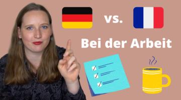 Video zu Mentalitätsunterschieden am Arbeitsplatz in Frankreich und Deutschland