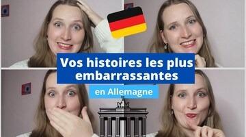 Video Vos histoires les plus embarrassantes en Allemagne