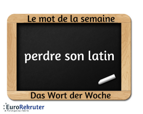 perdre son latin